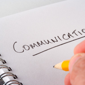 Communication is Your Most Important Asset