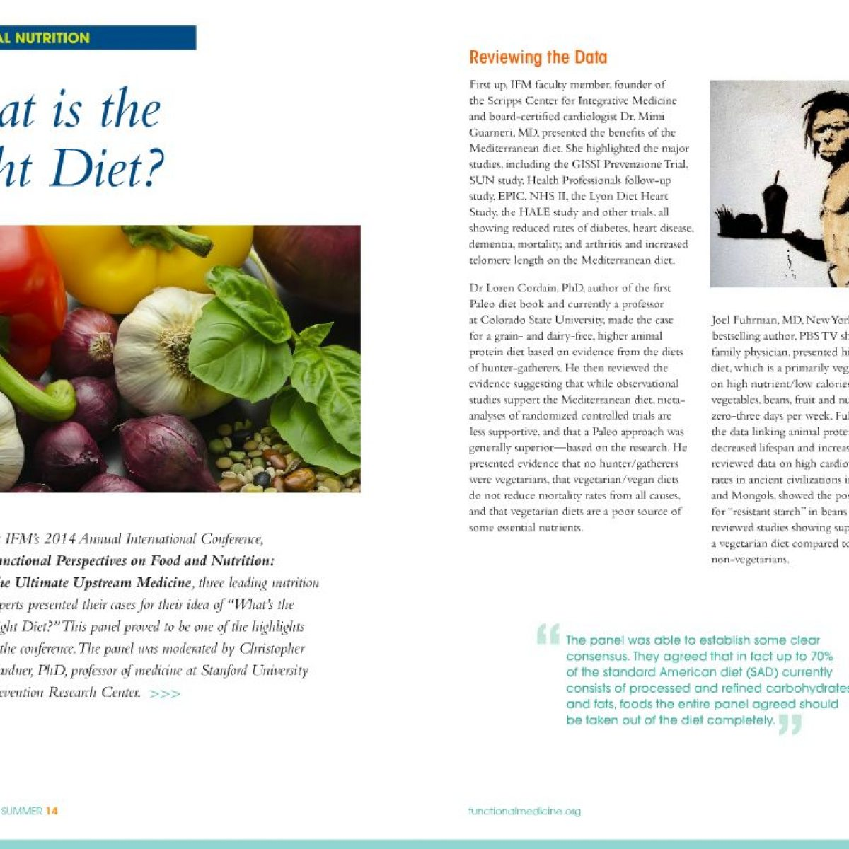 What is the right diet?