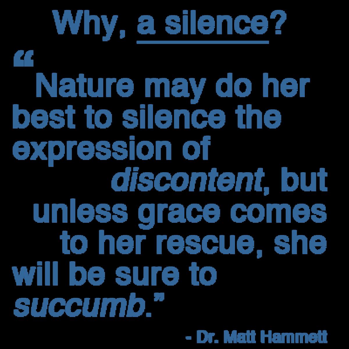 Why a Silence?