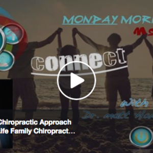 Connect & The Chiropractic Approach