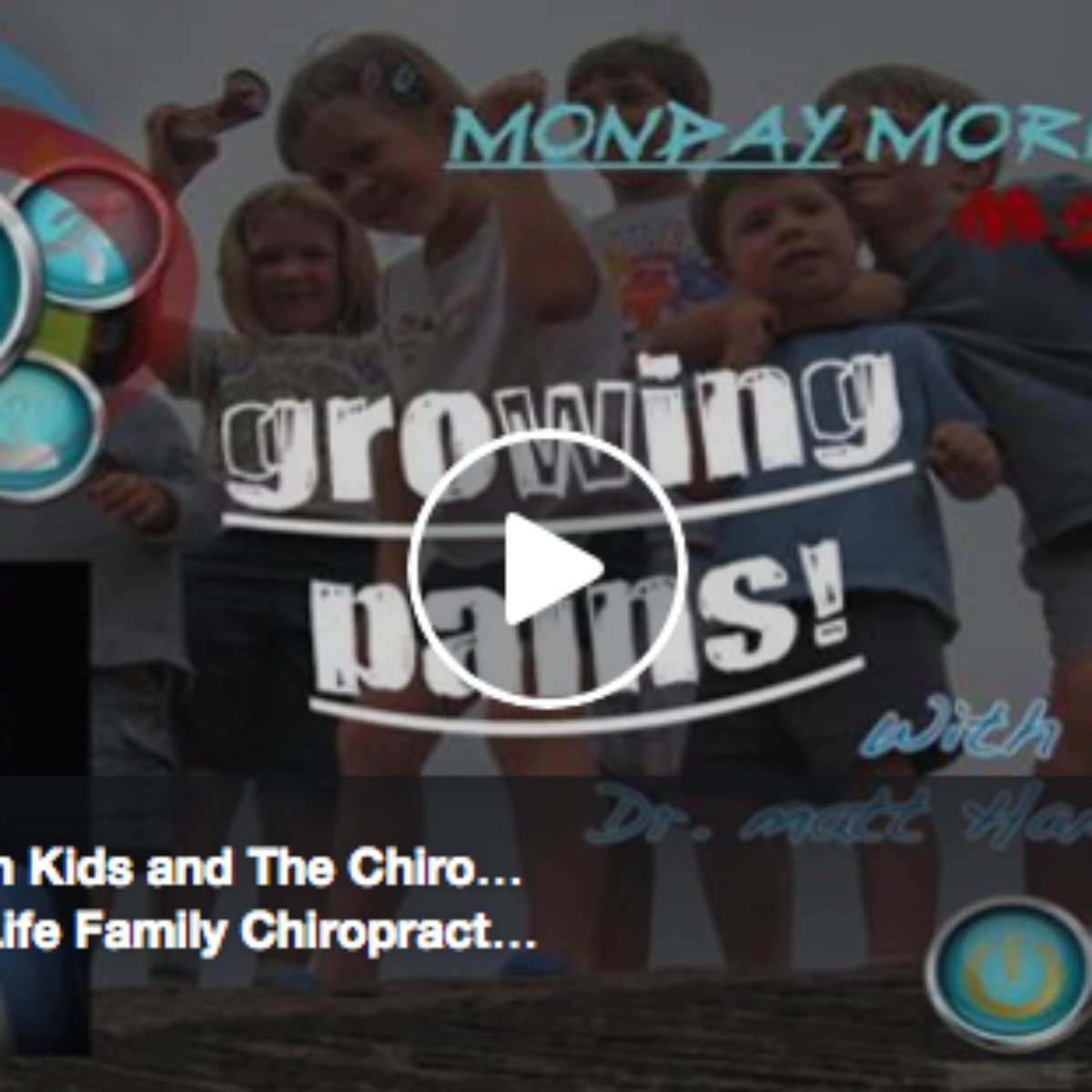 Growing Pains & The Chiropractic Approach