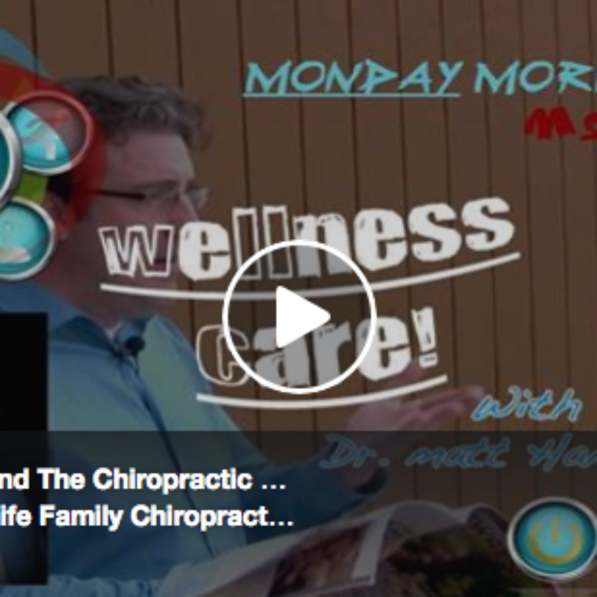 Wellness Care & The Chiropractic Approach