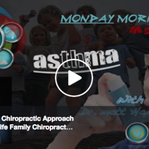 Asthma & The Chiropractic Approach