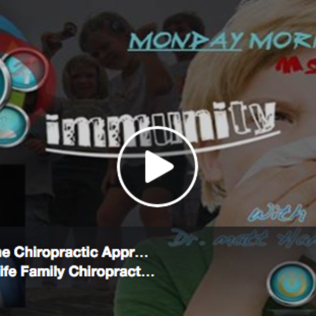 Immunity & The Chiropractic Approach