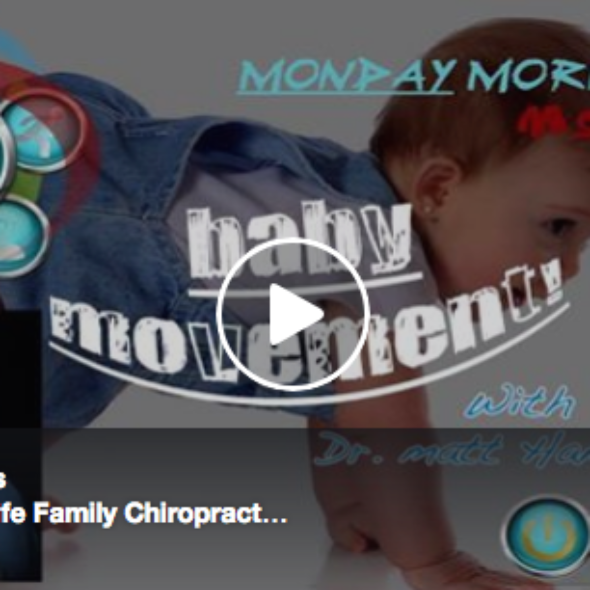 Baby Movements & The Chiropractic Approach