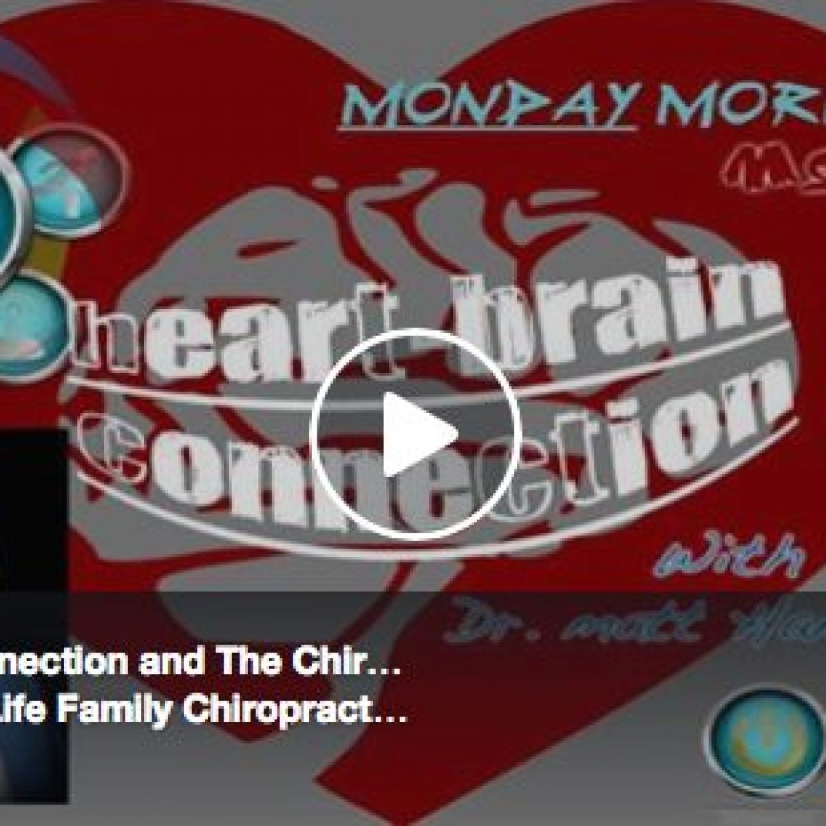 Heart Brain Connection & The Chiropractic Approach