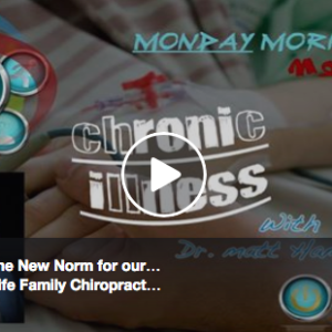 Chronic Illness & The Chiropractic Approach