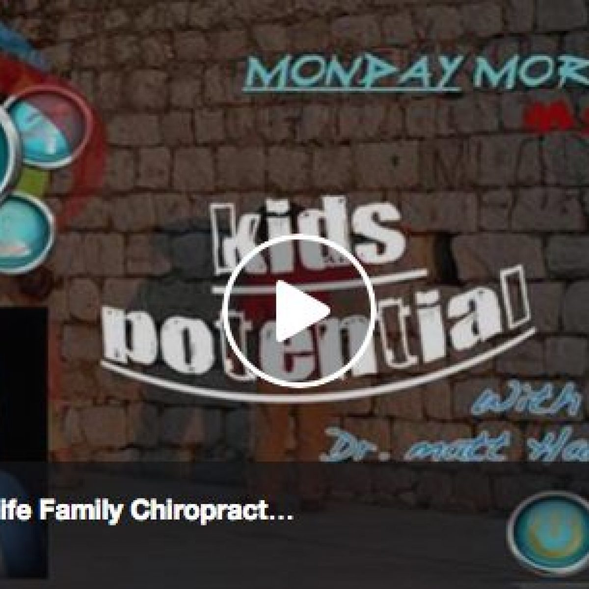 Kids Potential & The Chiropractic Approach