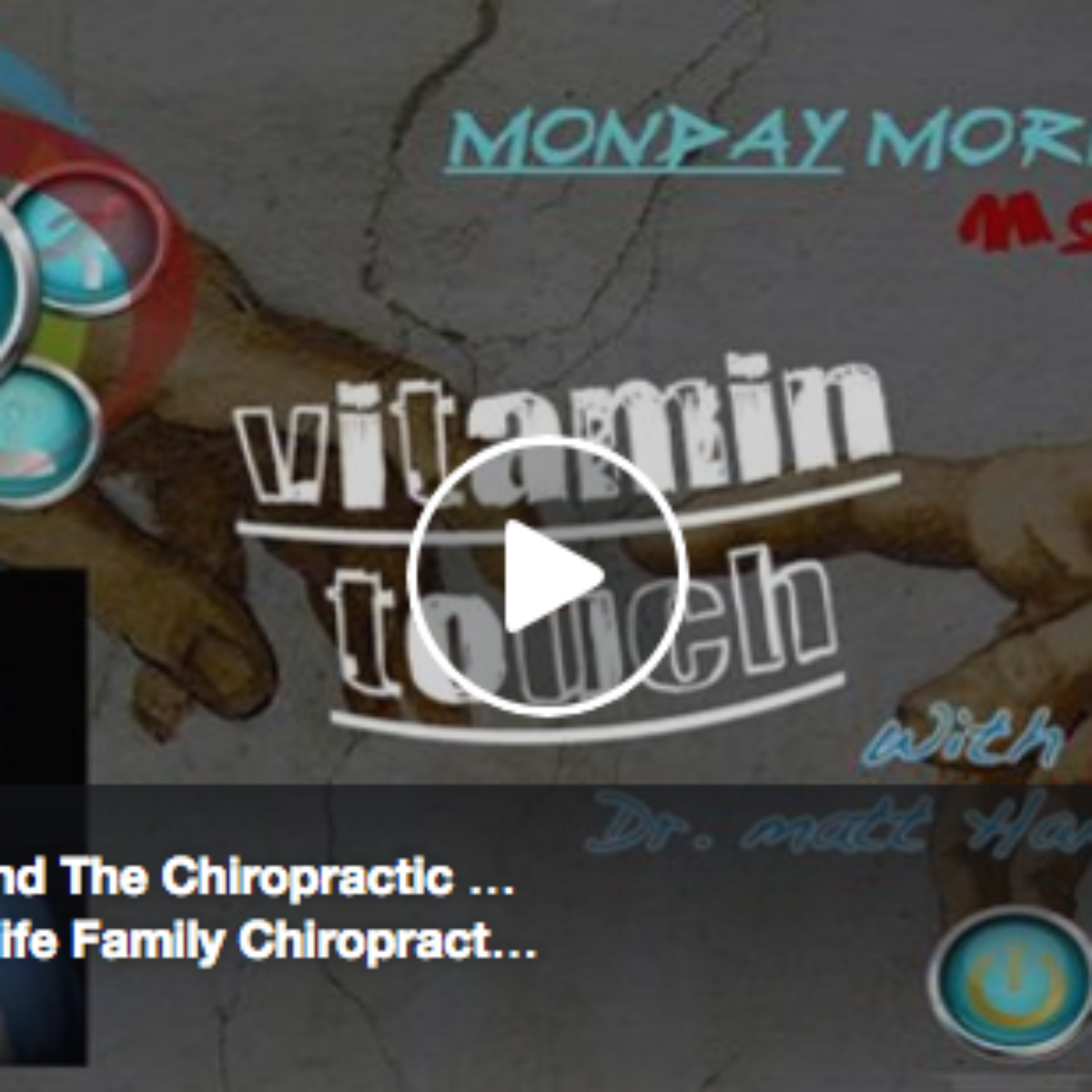 Vitamin Touch & The Chiropractic Approach