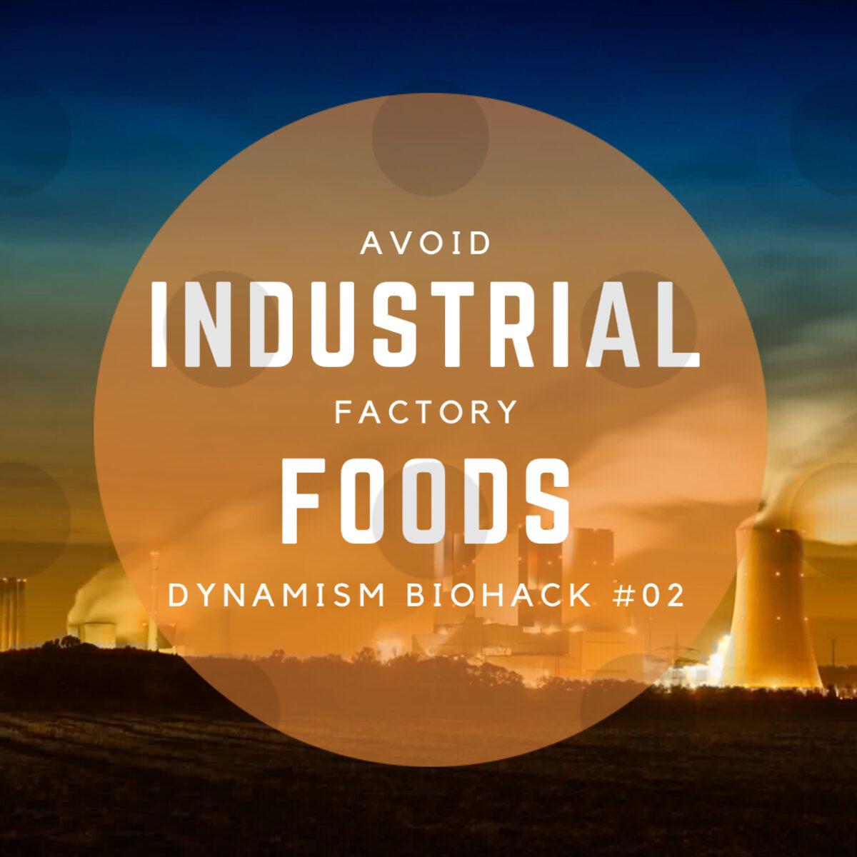 #2: Avoid Industrial Factory Foods