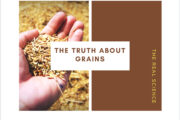 #9: The Truth about Grains