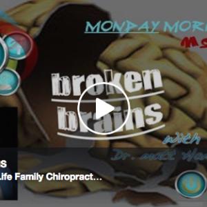Broken Brains & The Chiropractic Approach
