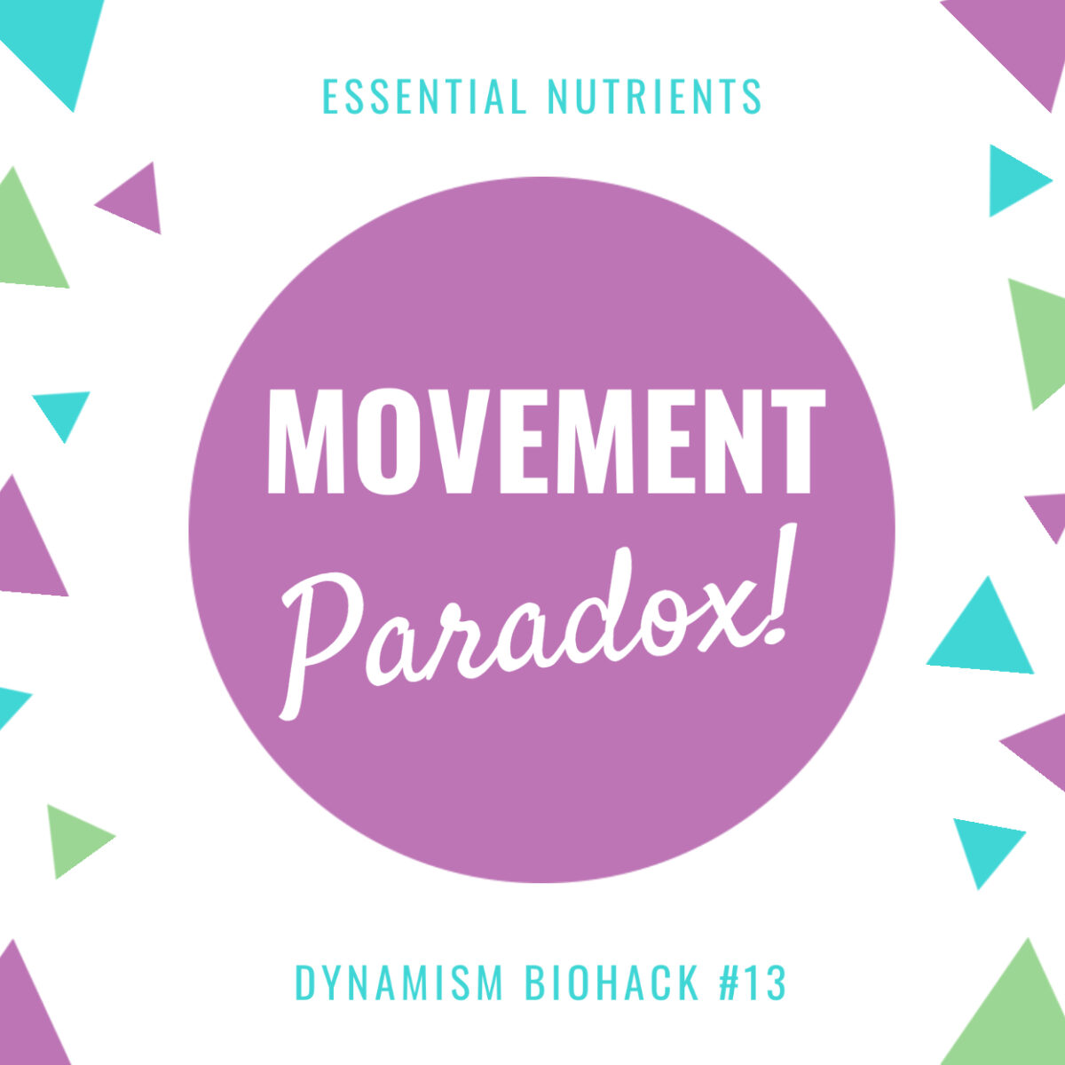 #13: Movement Paradox