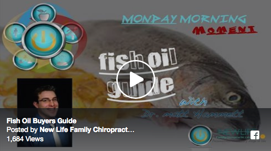 Fish oil Buyers Guide | New Life Family Chiropractic Center | Drs