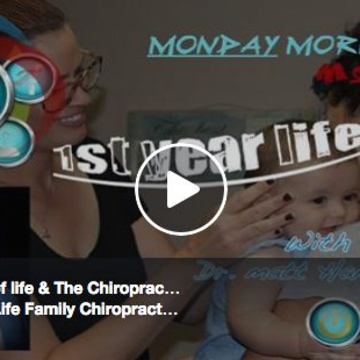 Baby First Year of Life & The Chiropractic Approach