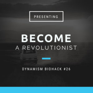 #26: Become A Revolutionist