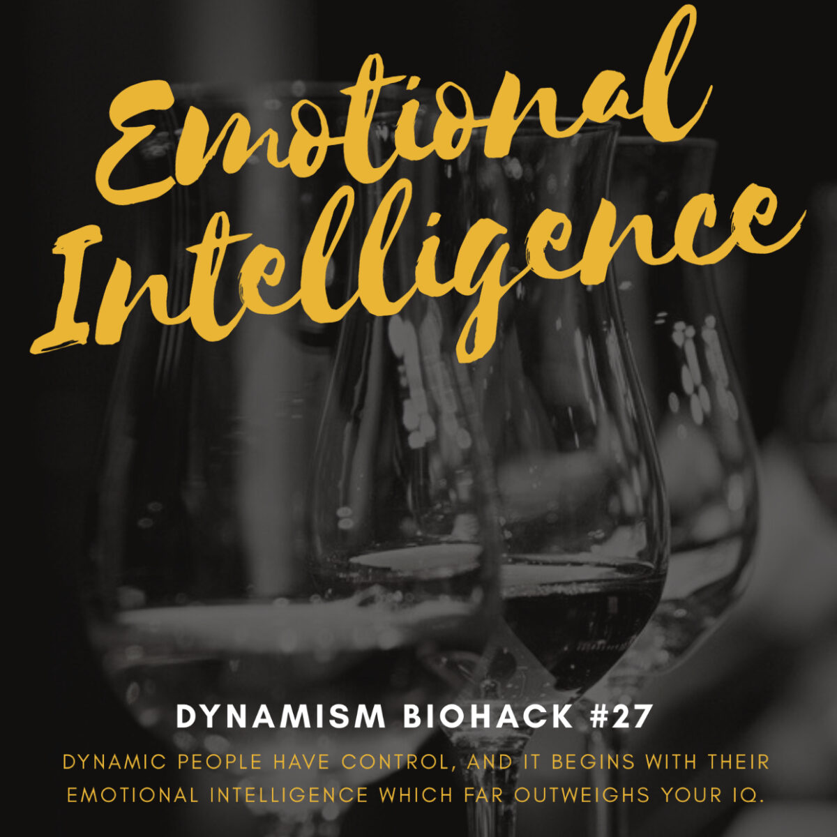 #27: Emotional Intelligence