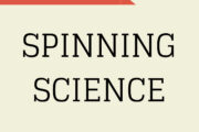 #35: Spinning Science