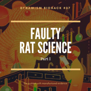 #37:  Faulty Rat Science Part I