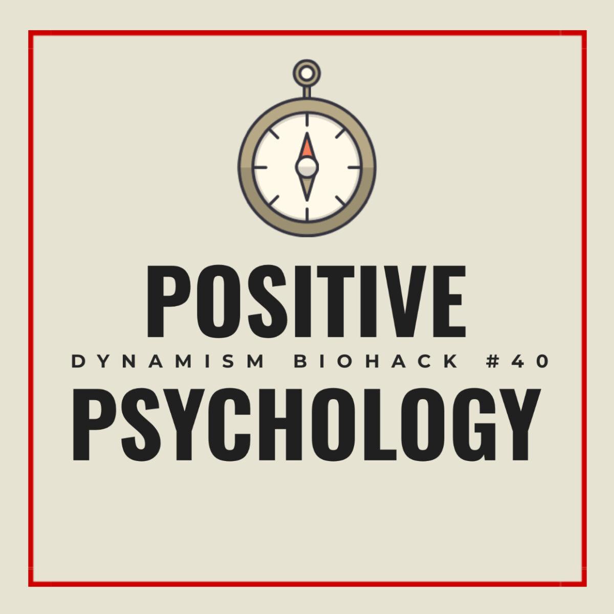 #40: Positive Psychology