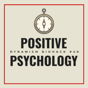 #40: Positive Psychology