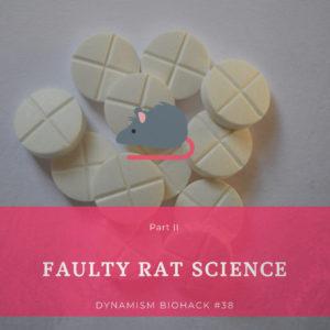 #38: Faulty Rat Science Part II