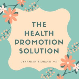 #47: The Health Promotion Solution