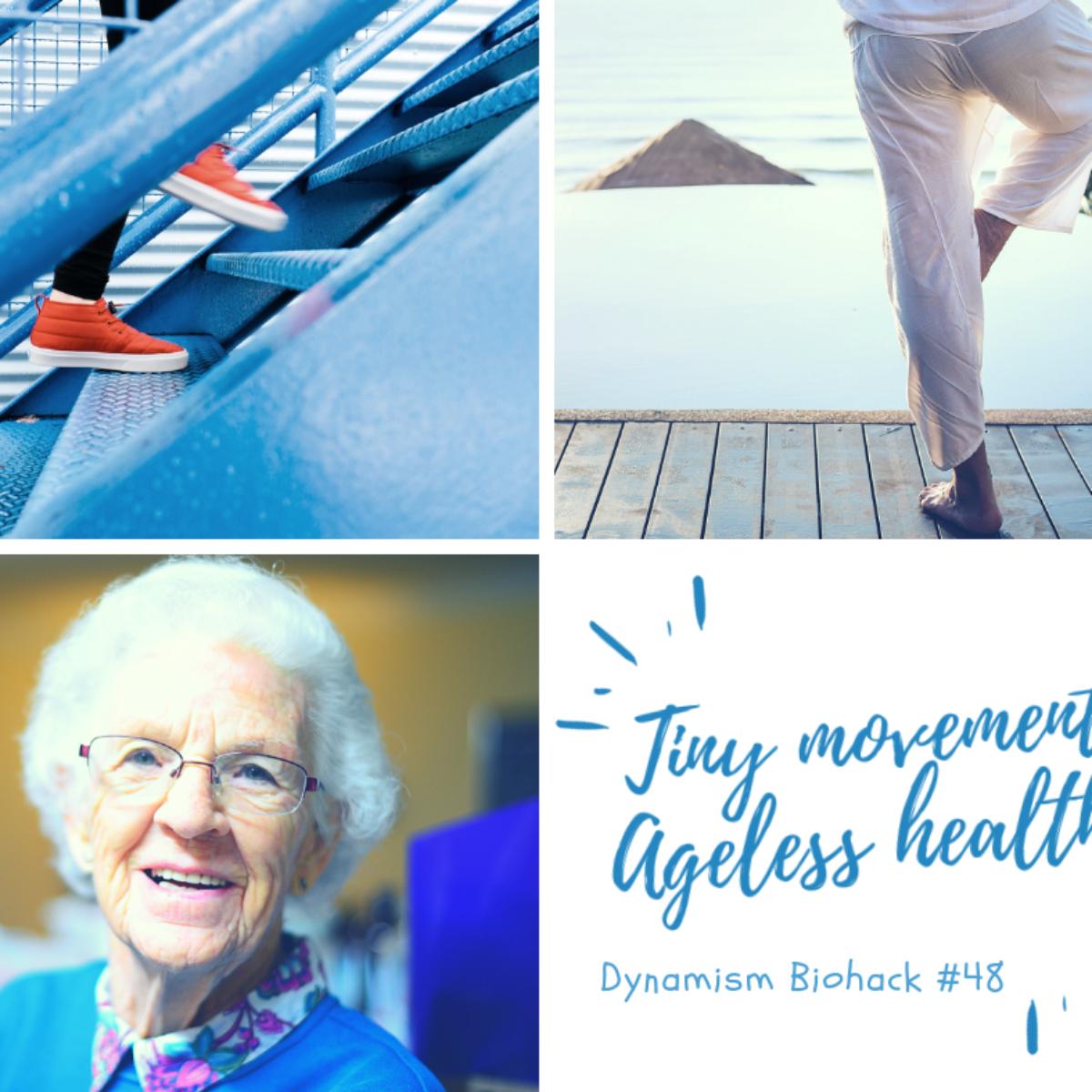 #48: Tiny Movement Ageless Health