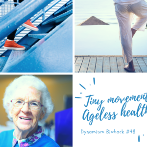 #48: Tiny Movement Ageless Health