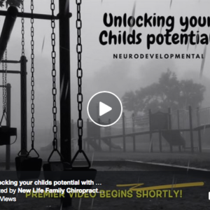 Unlocking Your Child's Potential : Neurodevelopmental