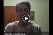 No Bread Challenge: Week #6