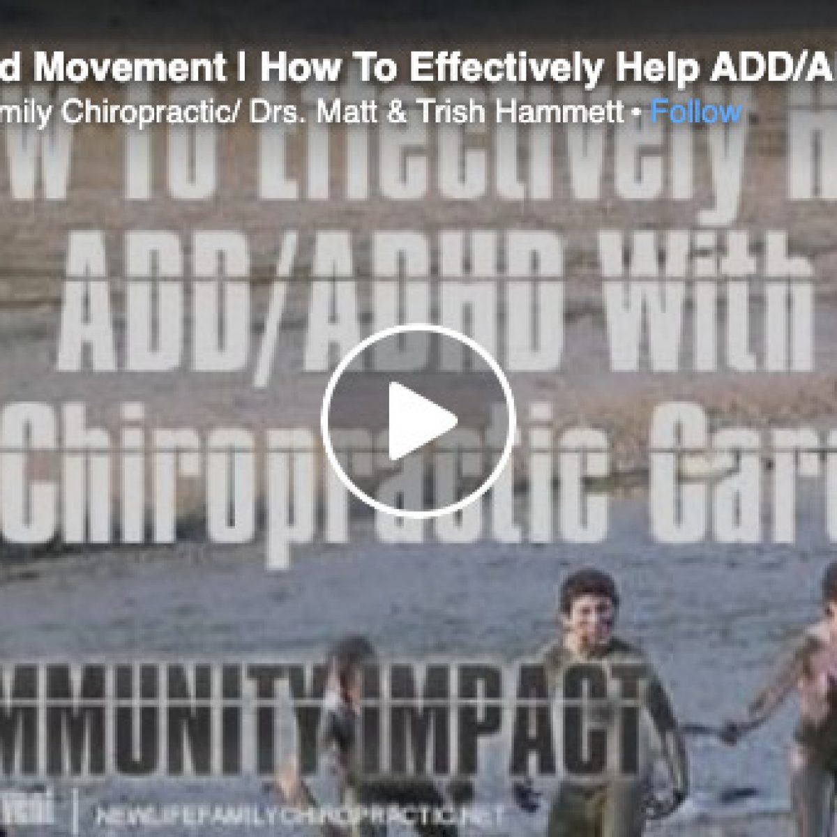 Focus and Movement | How To Effectively Help ADD/ADHD With Chiropractic